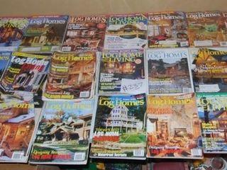 lARGE ASSORTMENT OF lOG HOME MAGAZINES