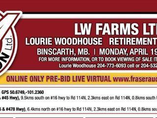 LW FARMS LTD. LOURIE WOODHOUSE PRE-BID, LIVE VIRTUAL ONLINE RETIREMENT FARM AUCTION