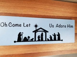 Oh  Come let Us Adore Him  Sign