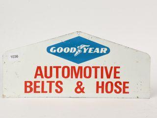 GOODYEAR AUTOMOTIVE BElTS   HOSES DST SIGN