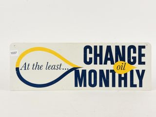 CHANGE REGUlARlY  CHANGE OIl MONTHlY D S SIGN