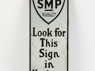 SMP lOOK FOR THIS SIGN IN HARDWARE STORES SST SIGN