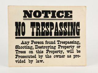lOT 2 NOTICE NO TRESPASSING S S CARDBOARD SIGNS