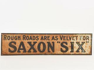 ROUGH ROADS ARE AS VElVET FOR SAXON  SIX  SST SIGN