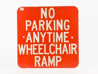 NO PARKING ANYTIME WHEEl CHAIR RAMP S S METAl SIGN