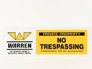 WARREN PRIVATE PROPERTY NO TRESPASSING D S SIGN