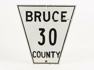 BRUCE COUNTY 30 S S PAINTED METAl SIGN