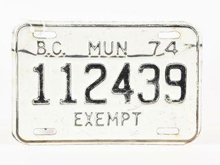 1974 B C  MUN EXEMPT EMBOSSED METAl lICENSE PlATE
