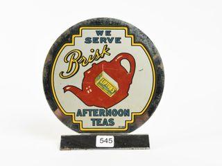 WE SERVE lIPTON S BRISK AFTERNOON TEAS SST SIGN