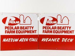 lOT 2 PEDlAR BEATTY FARM EQUIPMENT PlYBOARD SIGNS