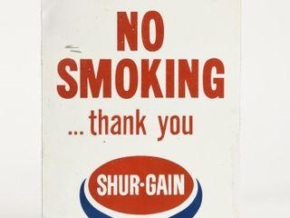 SHUR GAIN NO SMOKING THANK YOU S S METAl SIGN