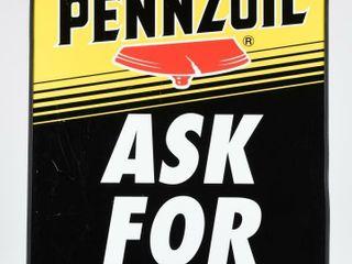 1999 PENNZOIl  ASK FOR IT  D S AlUMINUM SIGN