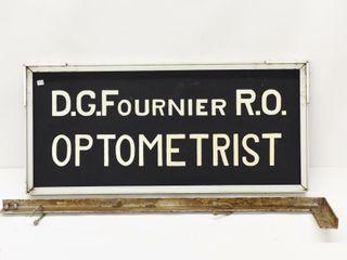 D C  FOUSRNIER R O  OPTOMETRIST D S METAl SIGN