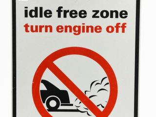 IDlE FREE ZONE TURN ENGINE OFF S S AlUM  SIGN