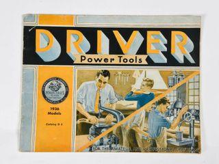 DRIVER POWER TOOlS 1936 MODElS CATAlOGUE G 6