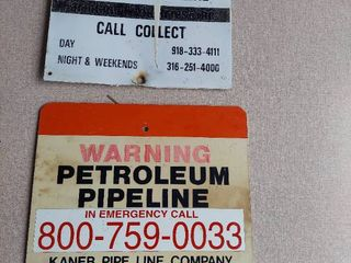 2 Signs   Petroleum Pipeline   Bottom 1 is Double Sided and is Fiberglass