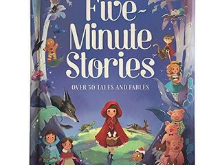 Five minute Stories  Over 50 Tales and Fables