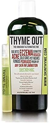 Thyme Out The Knockout Alternative for Eczema  Psoriasis  Acne  Dermatitis  Rosacea  Cold Sores  Pet Rashes  Bug Bites  Fungus  Poison Ivy  Any Skin Inflammation 1 8oz   1 4oz to Go  Bottle