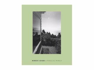 Robert Adams  A Parallel World    Hardcover