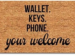 FXGZHAO Welcome Mat with Rubber Back 30 l  x 18 W  Wallet Keys Phone Your Welcome Funny Doormat for Entrance Way Novelty Mats for Front Door Mat No Slip Kitchen Rugs and Mats