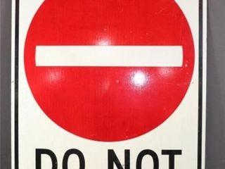 Do Not Enter Sign 3 feet X 2 feet