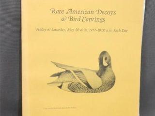 1977 RARE AMERICAN DECOYS   BIRD CARVINGSCATAlOGUE