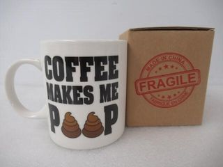 Coffee Makes Me Poop 11 Ounce Ceramic Funny Coffee