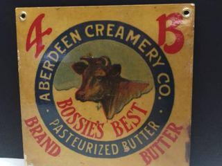 Aberdeen Creamery Co  Metal Sign  Bossies Best Pasteurized Butter