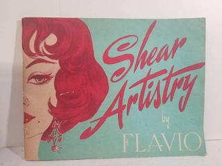 Shear Artistry The Creation and Control of Style Through Haircutting  By Flavio Bisignano