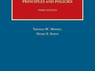 Property  Principles and Policies  University Casebook Series
