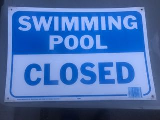 For new swimming pool closed signs