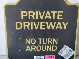 Private Driveway No Turn Around Metal Sign 18x18    Some Scratches on Front