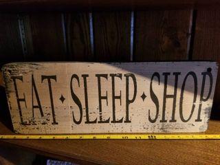 Decorative Wooden Eat  Sleep  Shop Sign