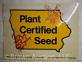 Iowa Crop Improvement Ass n  embossed sst  Plant Certified Seed  sign