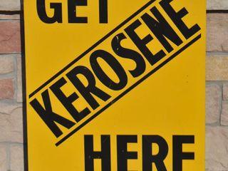 Get Kerosene Here  SST sign