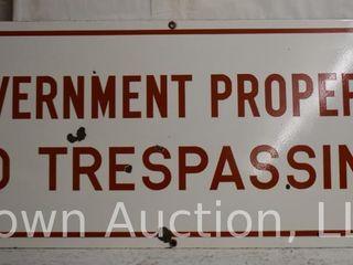 Government property No Trespassing ssp sign
