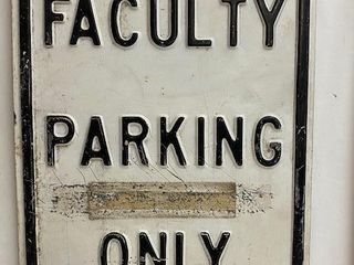 Faculty Parking Only embossed metal sign