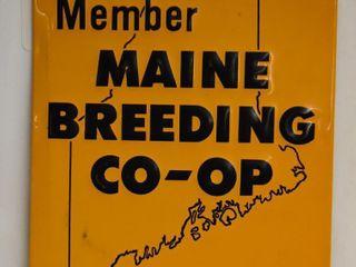 Maine Breeding Co op member embossed sst sign