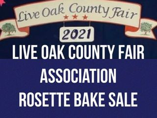 Live Oak Co. Fair Assoc. Rosette Bake Sale