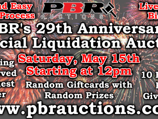 PBR's 29th Anniversary Special Liquidation Auction May 15th, 2021 Starting at 12pm
