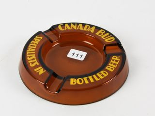 CANADA BUD SPECIAlISTS IN BOTTlED BEER ASHTRAY
