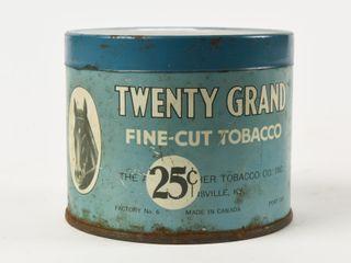 TWENTY GRAND FINE CUT TOBACCO 25 CENT HAlF CAN