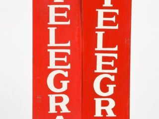 GROUPING OF 2 TElEGRAM S S PAINTED METAl SIGNS