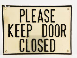 PlEASE KEEP DOOR ClOSED EMBOSSED PlASTIC SIGN