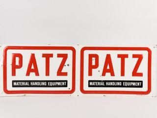 PATZ MATERIAl HANDlING EQUIPMENT S S METAl SIGN